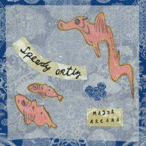 Speedy Ortiz - Major Arcana - Cover